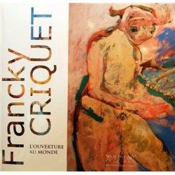 Francky Criquet Ca' Zenobio. L'ouverture au monde.