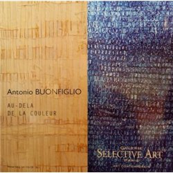 Antonio Buonfiglio. Au-del? de la couleur