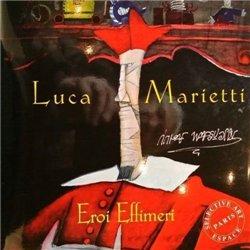 Luca Marietti eroi effimeri