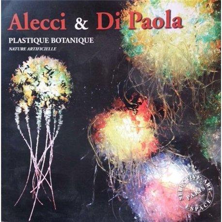 Alecci e Di Paola. Plastique botanique, nature artificielle. Ed. it. e fr.