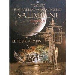 Raffaello Arcangelo Salimbeni. Ritorno a Parigi. Ediz. It. e fr.